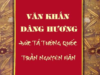 Văn khấn dâng hương - Đức tả tướng Quốc Trần Nguyên Hãn